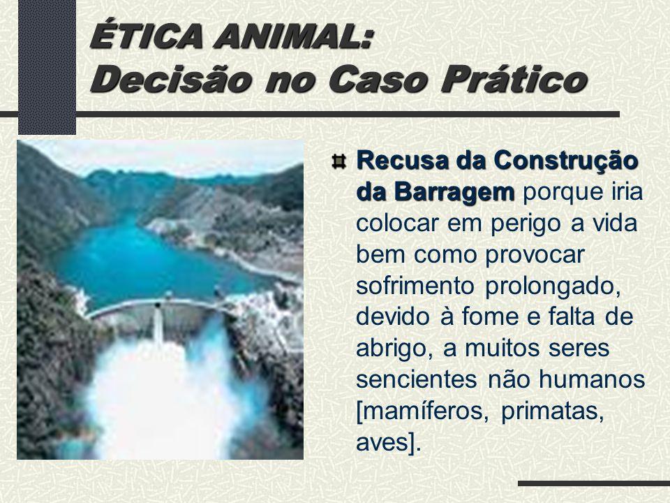 ÉTICA AMBIENTAL: O Paradigma da Ética Biocêntrica Sou vida que quer viver e existo no meio de vida que quer viver.