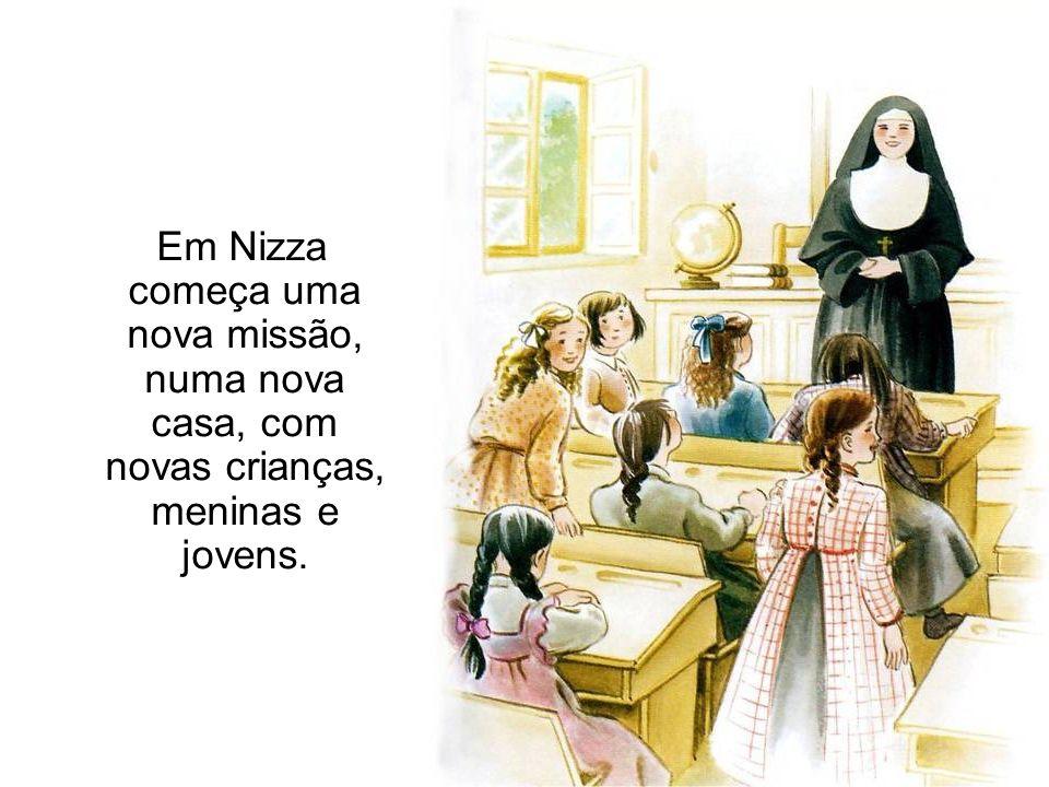 Em Nizza começa uma nova missão, numa nova casa, com novas crianças, meninas e jovens.