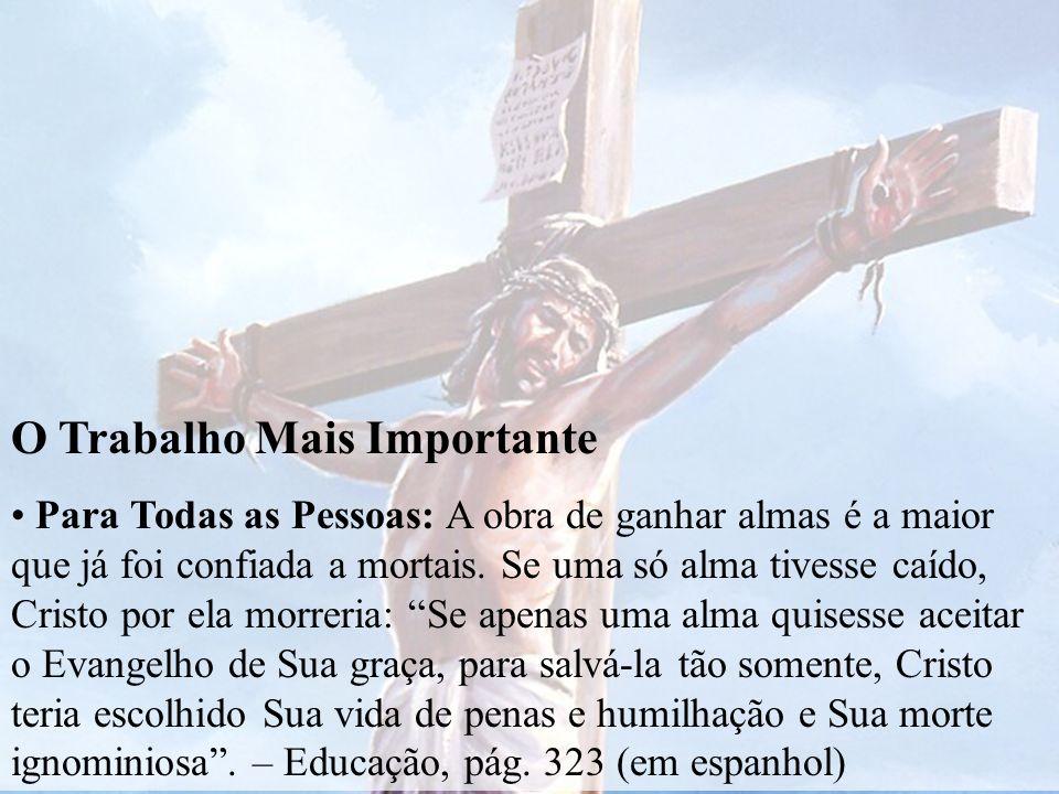 MISSÃO DA IGREJA Proclamar a Salvação em Cristo, preparando um povo para a Sua volta.