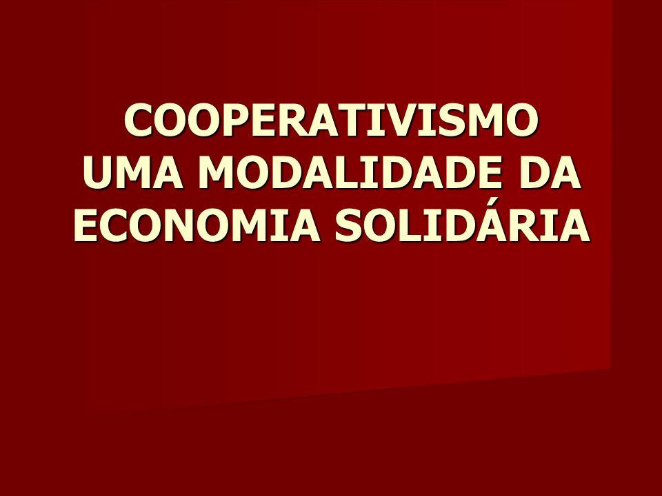 COOPERATIVISMO UMA MODALIDADE DA ECONOMIA SOLIDÁRIA