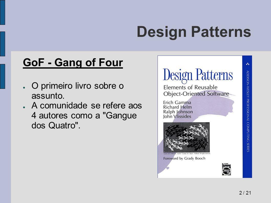 Design Patterns Adapter (adaptador) Problema: Como fazer com que duas classes com interfaces incompatíveis possam se falar.