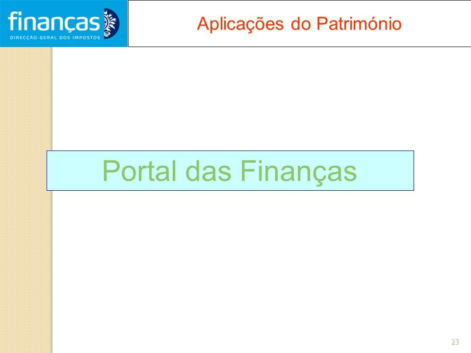 23 Aplicações do Património Portal das Finanças