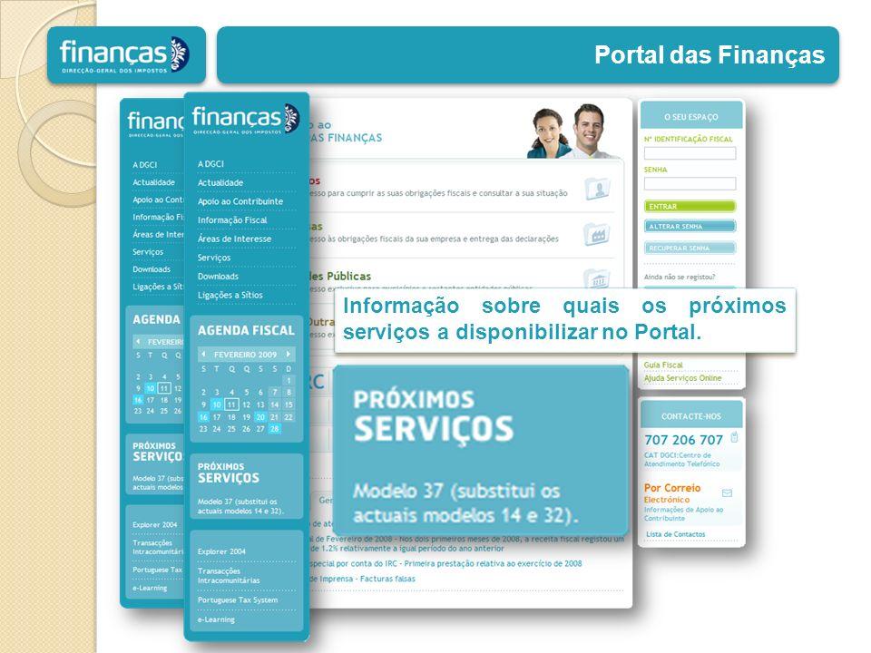 Portal das Finanças Informação sobre quais os próximos serviços a disponibilizar no Portal.