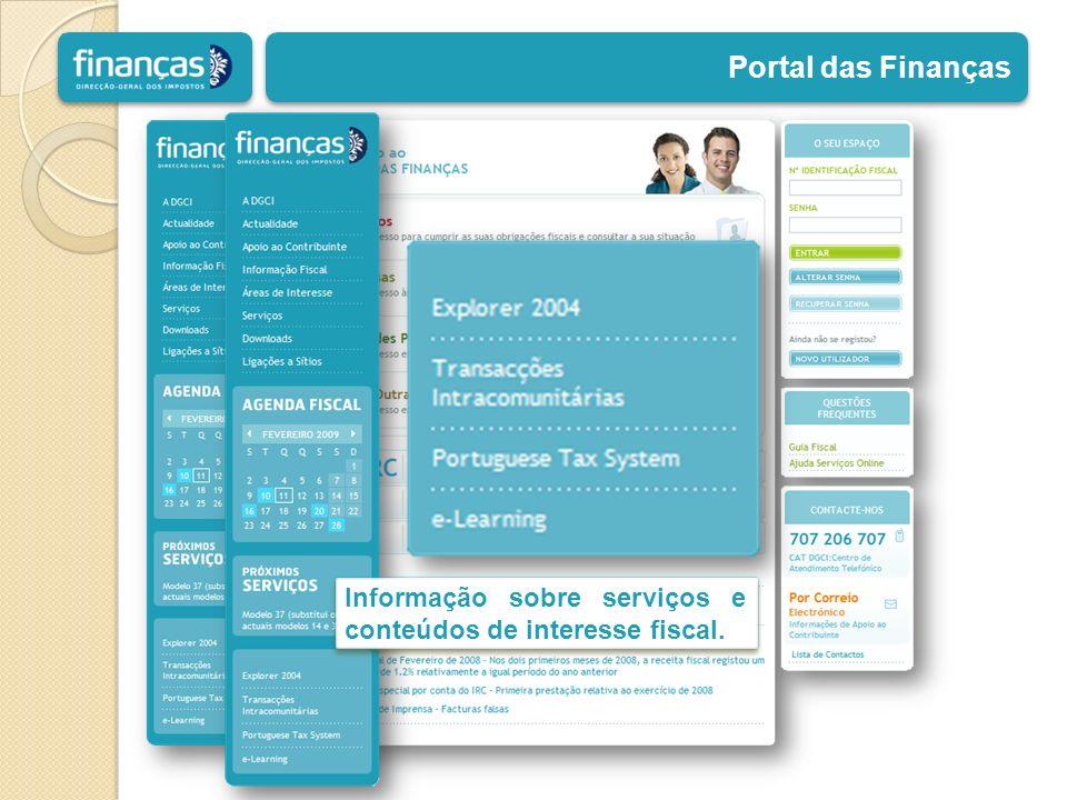 Portal das Finanças Informação sobre serviços e conteúdos de interesse fiscal.
