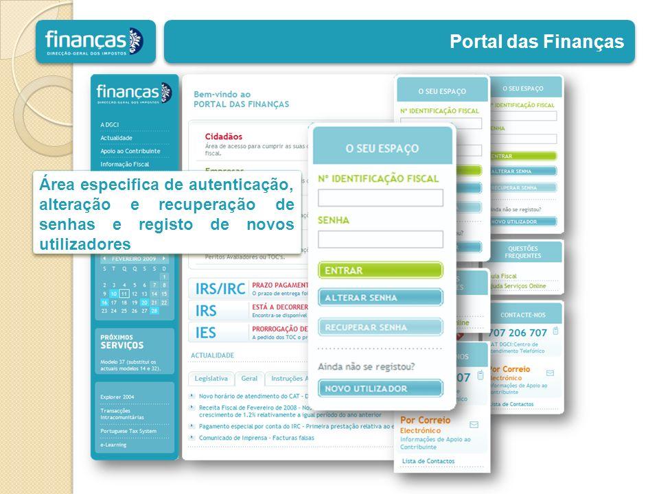 Portal das Finanças Área especifica de autenticação, alteração e recuperação de senhas e registo de novos utilizadores
