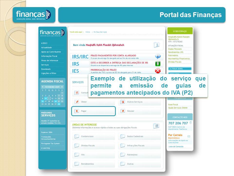 Portal das Finanças Exemplo de utilização do serviço que permite a emissão de guias de pagamentos antecipados do IVA (P2)