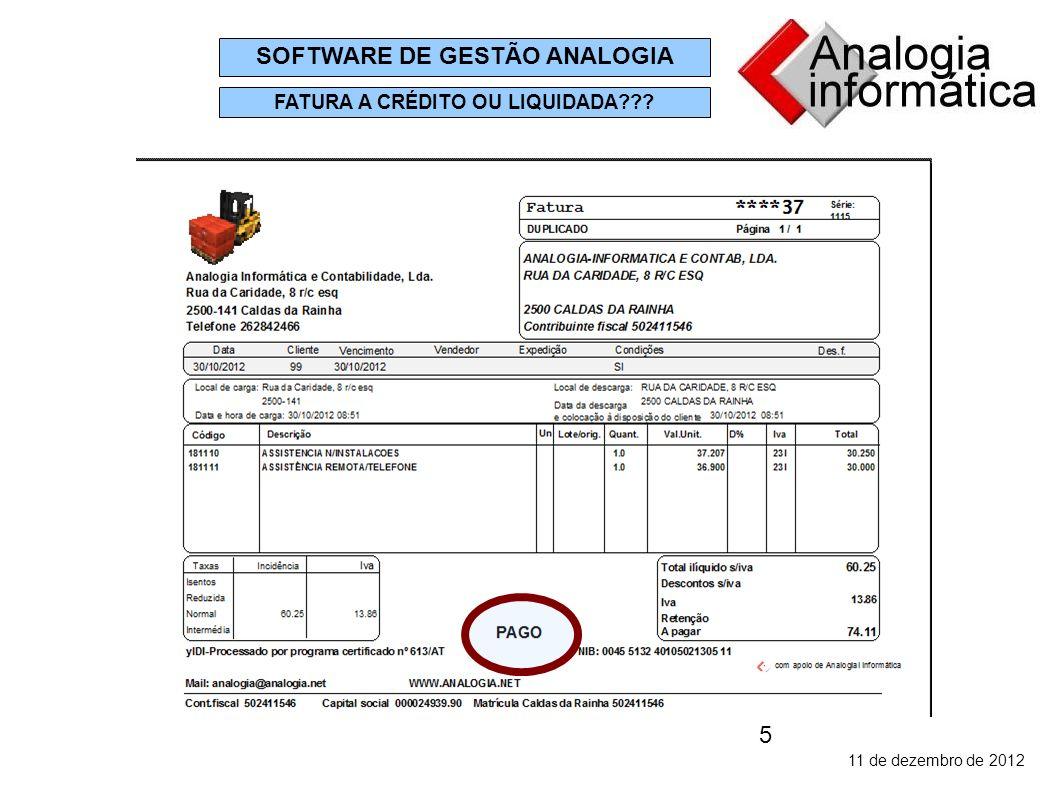 5 11 de dezembro de 2012 SOFTWARE DE GESTÃO ANALOGIA FATURA A CRÉDITO OU LIQUIDADA