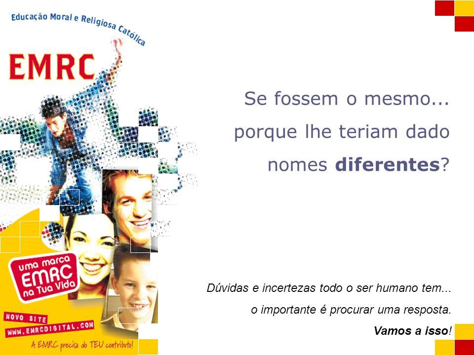A EMRC e a Catequese EMRC Escola valores pessoa sociedade plena É uma disciplina do Sistema de Ensino que decorre na Escola.