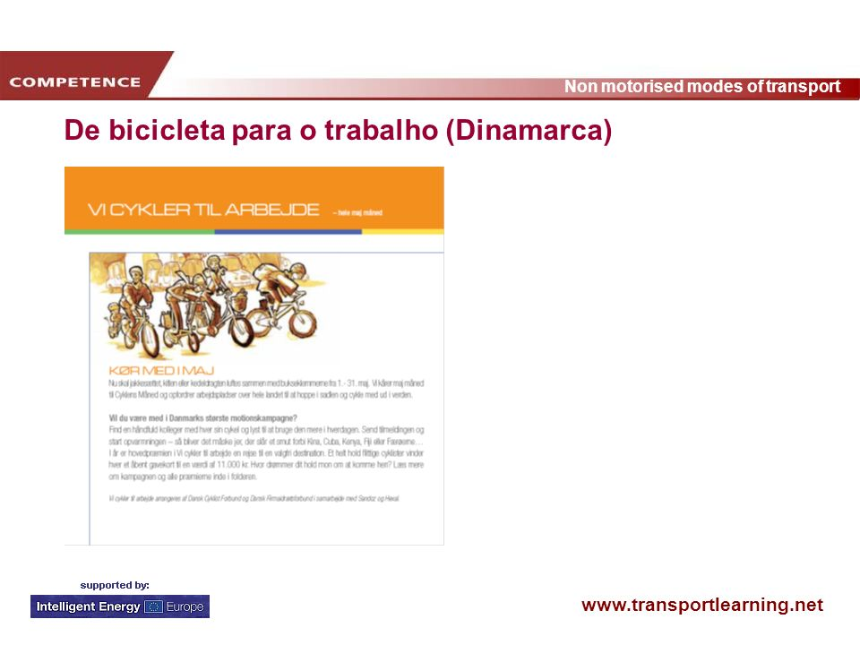 www.transportlearning.net Non motorised modes of transport De bicicleta para o trabalho (Dinamarca)