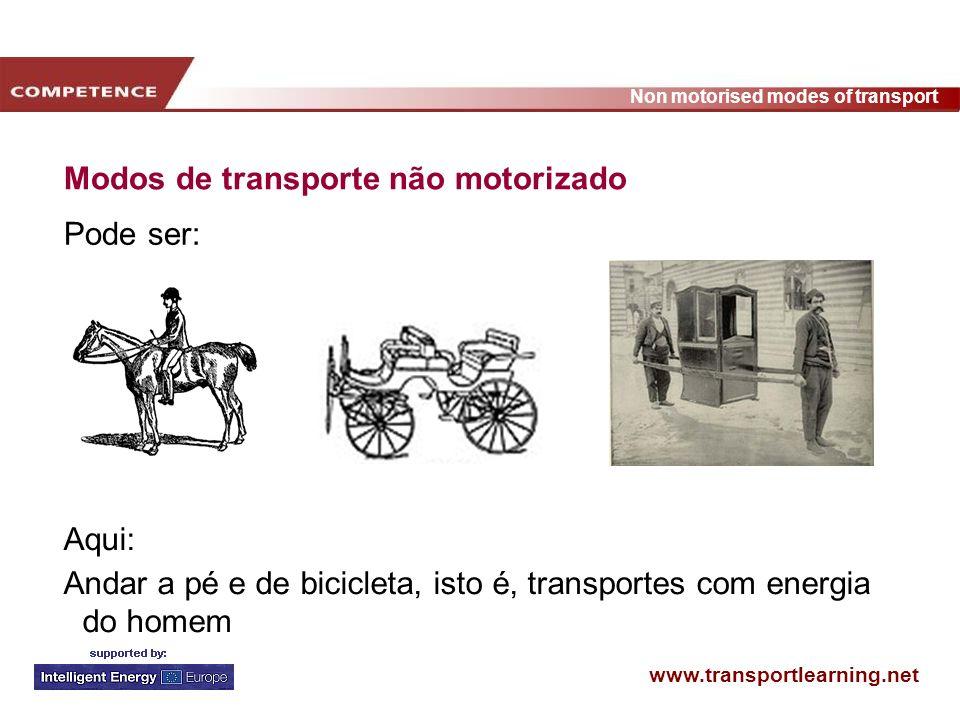 www.transportlearning.net Non motorised modes of transport Modelo de fases da mudança (andar de bicicleta) Eu ando de bicicleta regularmente Eu experimentei e ando de bicicleta de vez em quando Gostava de experimentar andar de bicicleta Andar de bicicleta pode ser uma opção Andar de bicicleta não é relevante para mim