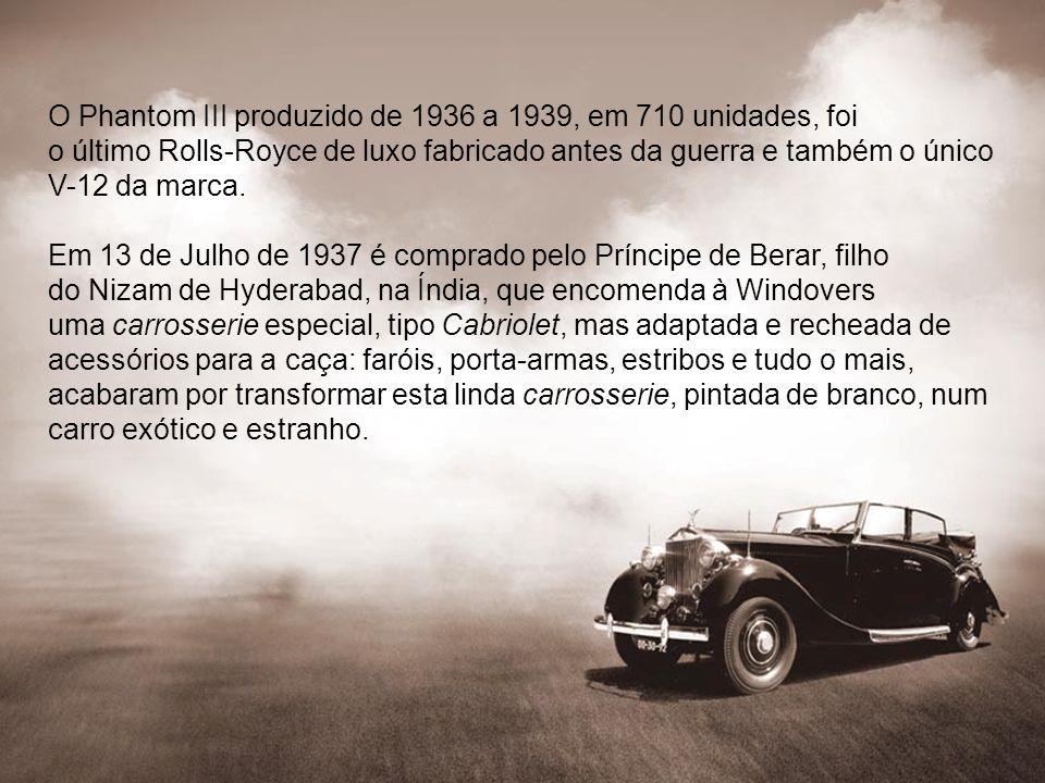 O Phantom III produzido de 1936 a 1939, em 710 unidades, foi o último Rolls-Royce de luxo fabricado antes da guerra e também o único V-12 da marca. Em