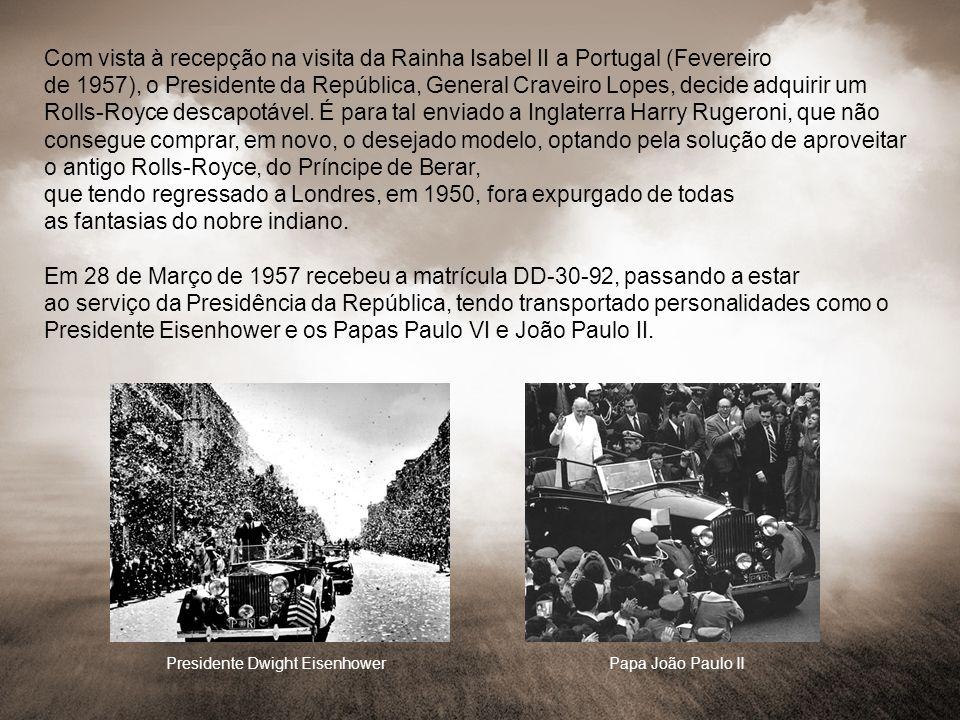 Com vista à recepção na visita da Rainha Isabel II a Portugal (Fevereiro de 1957), o Presidente da República, General Craveiro Lopes, decide adquirir
