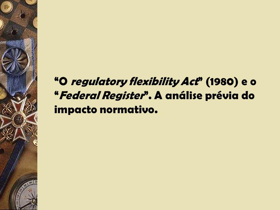 I.1.4.7 – Poder normativo das Agências Independentes. Normação e regulação. A tripartição dos poderes em confronto com o poder normativo.