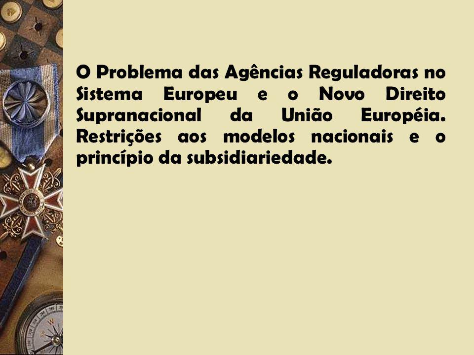 Características essenciais do sistema regulatório inglês: I – Políticas públicas amplamente discricionárias; II – Funções adjudicatórias e de investig