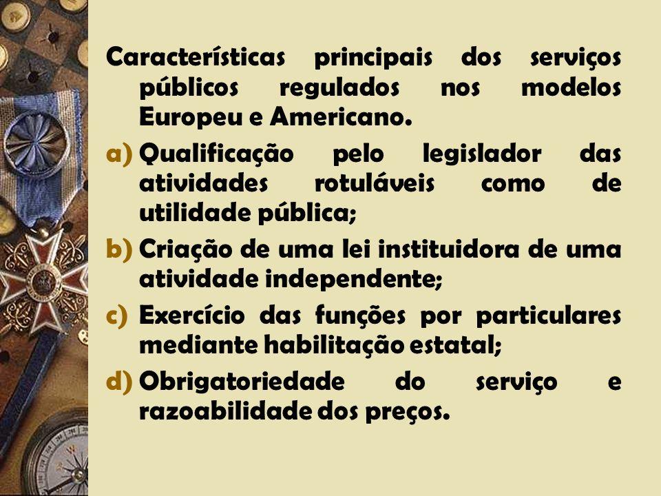 Configurações comuns: A regulação como ação distinta e externa da atividade reguladora. A limitação à liberdade do regulado. O interesse público geral