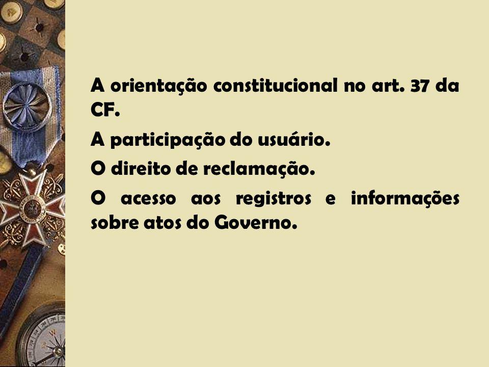 A regulação e a defesa do consumidor. Forma de prestação dos serviços públicos centralizada, descentralizada, por particulares (concessões, permissões
