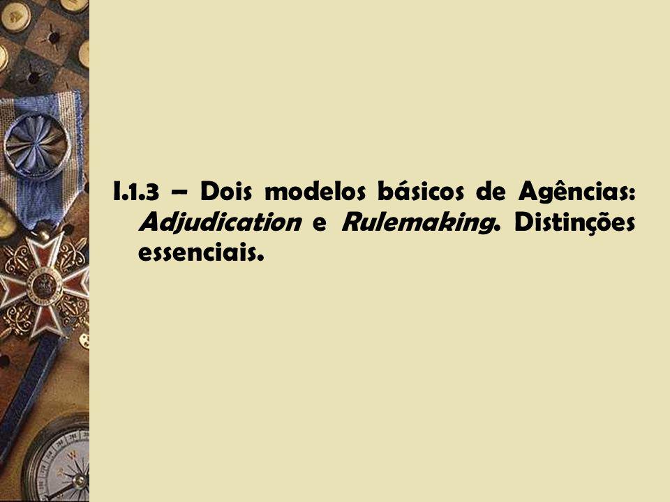 I.1.1 - As origens no Direito Norte Americano. As diversas definições do U.S. Code. I.1.2 – O conceito doutrinário de Agência. O Catálogo de Agências.