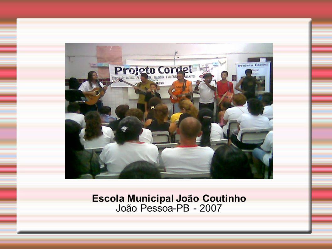 Escola Municipal João Coutinho João Pessoa-PB - 2007
