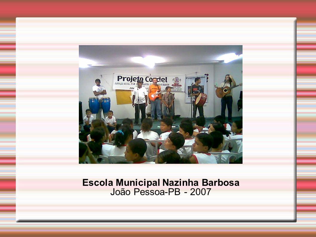 Escola Municipal Nazinha Barbosa João Pessoa-PB - 2007