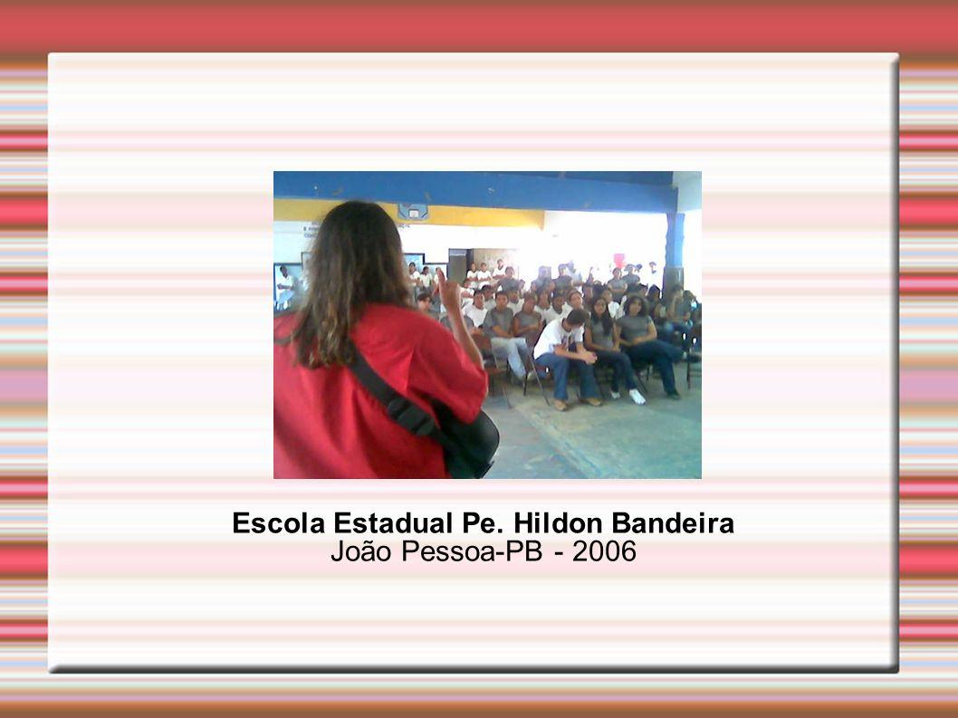 Escola Estadual Pe. Hildon Bandeira João Pessoa-PB - 2006