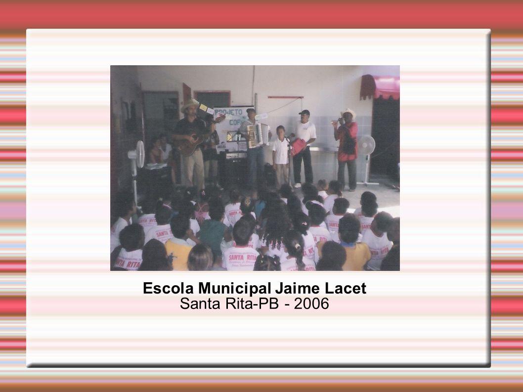Escola Municipal Jaime Lacet Santa Rita-PB - 2006