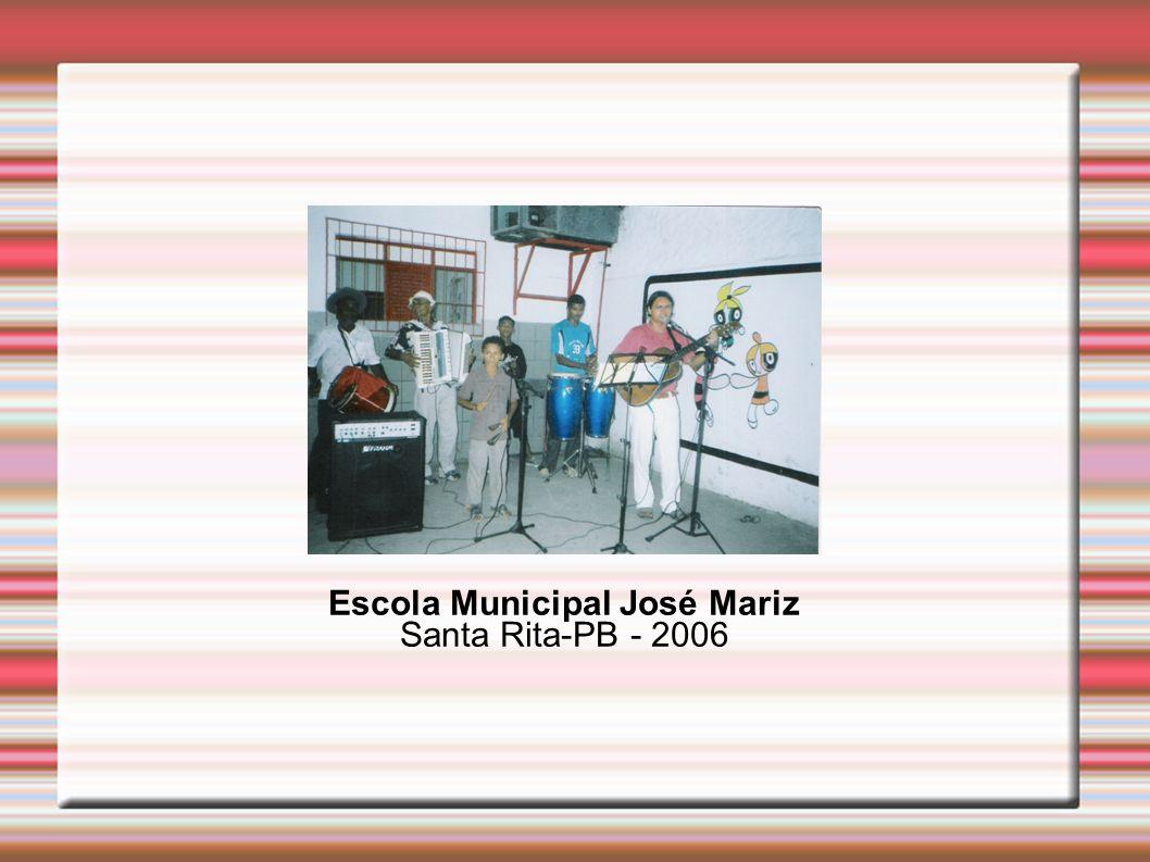 Escola Municipal José Mariz Santa Rita-PB - 2006
