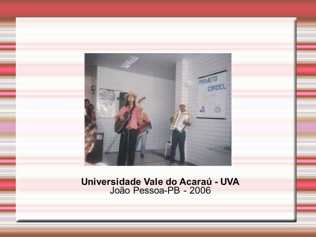 Universidade Vale do Acaraú - UVA João Pessoa-PB - 2006