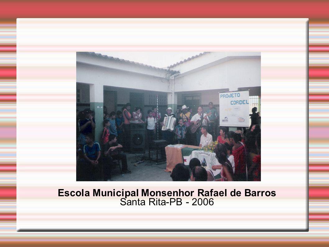 Escola Municipal Monsenhor Rafael de Barros Santa Rita-PB - 2006