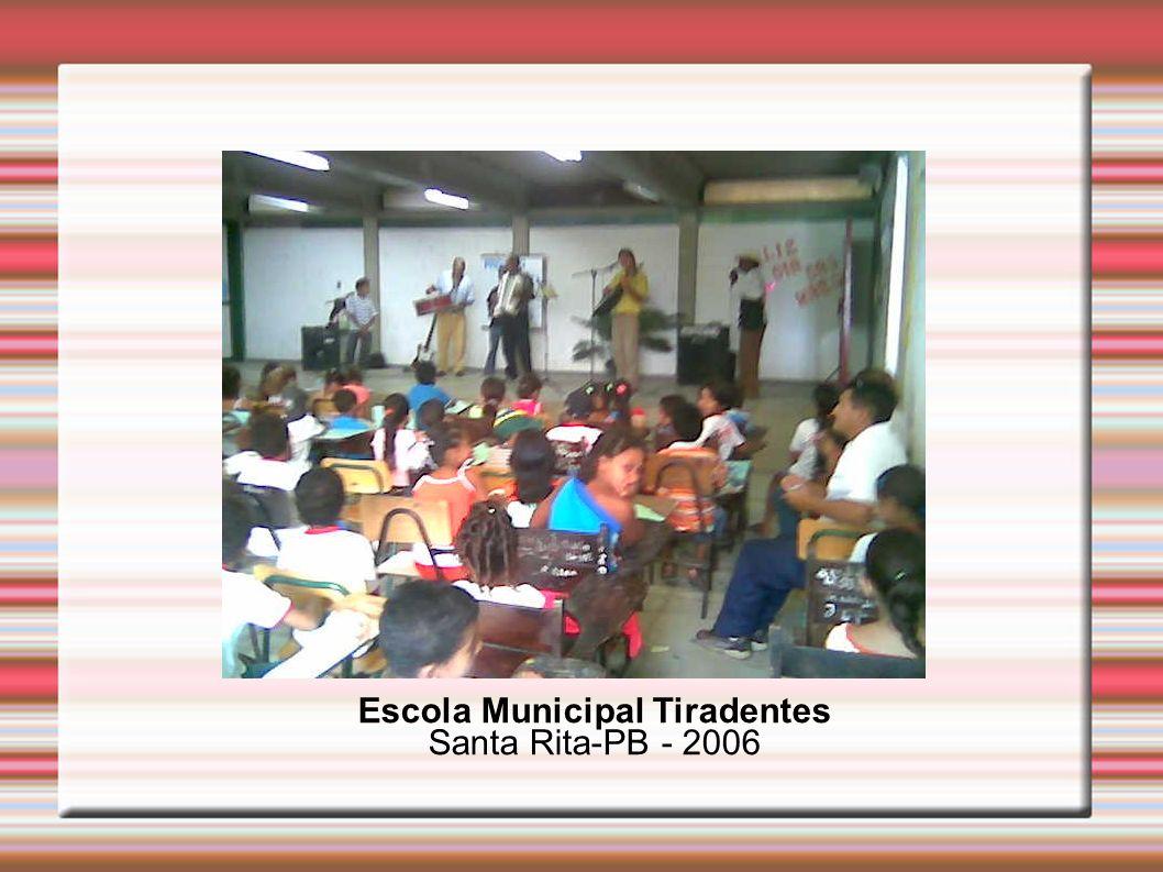 Escola Municipal Tiradentes Santa Rita-PB - 2006
