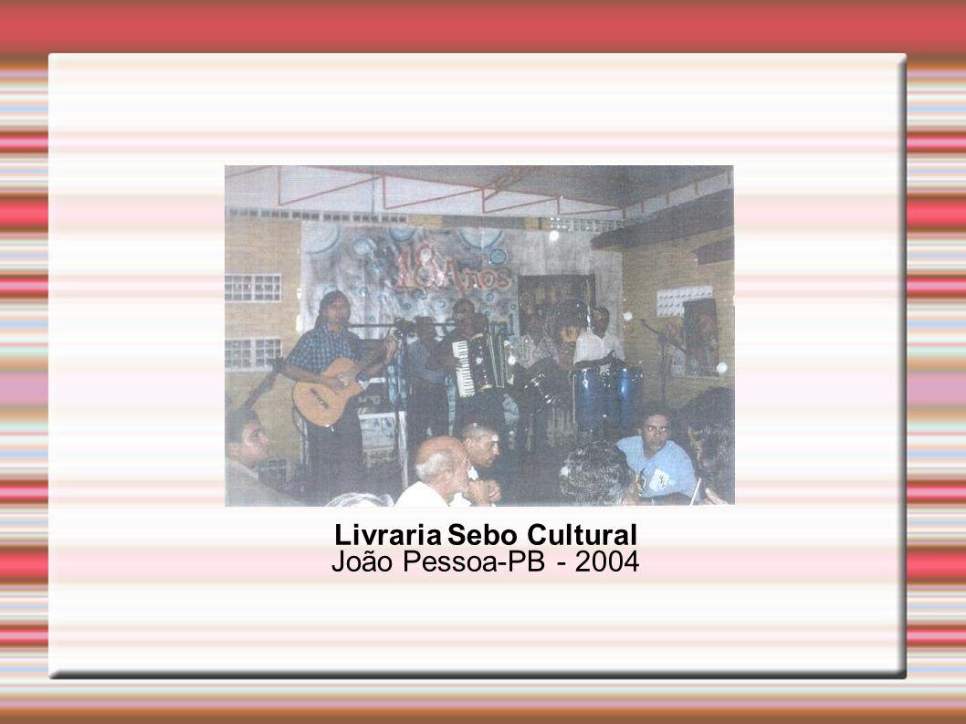 Livraria Sebo Cultural João Pessoa-PB - 2004