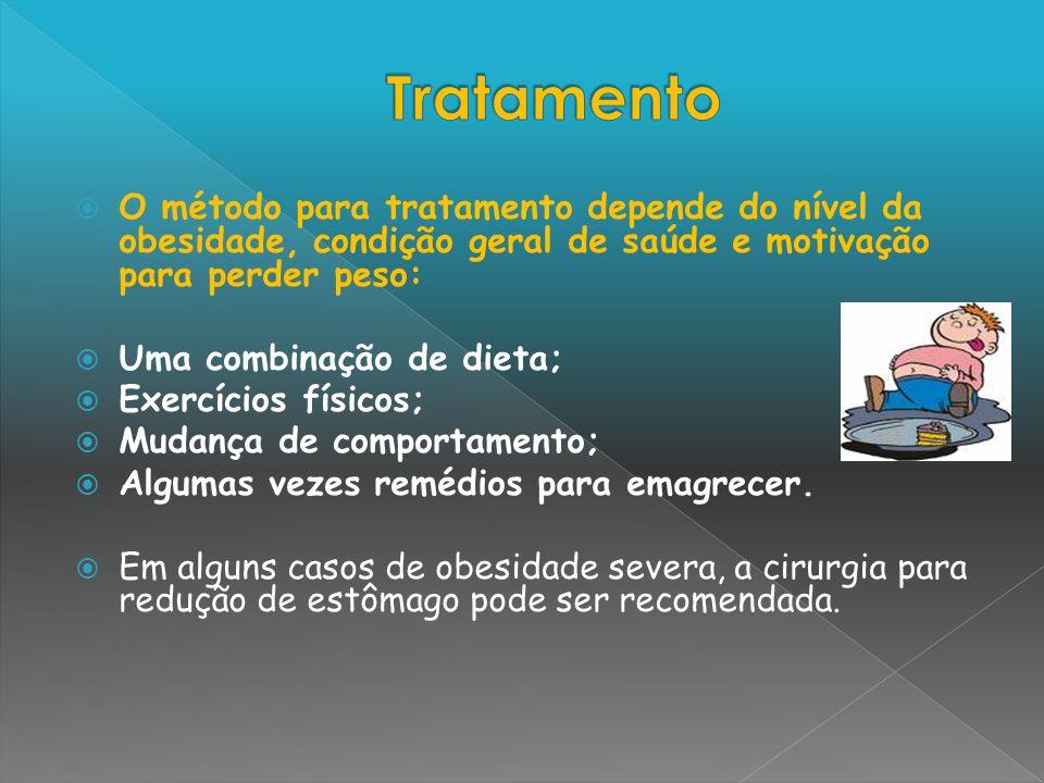 O método para tratamento depende do nível da obesidade, condição geral de saúde e motivação para perder peso: Uma combinação de dieta; Exercícios físi