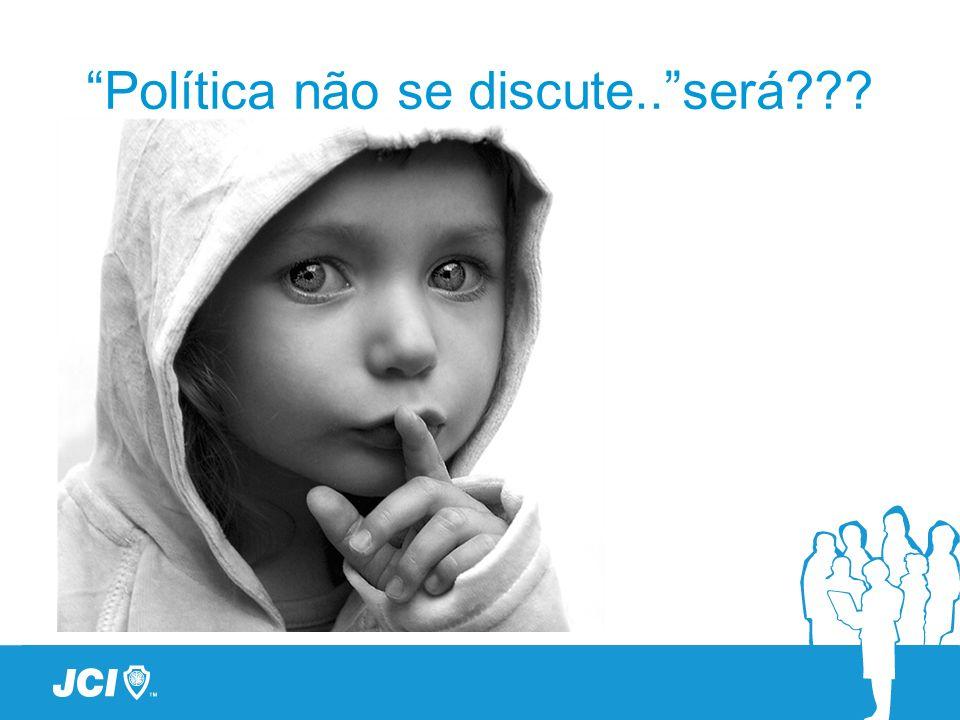 Política não se discute..será???