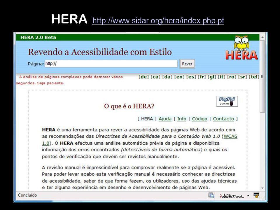 HERA http://www.sidar.org/hera/index.php.pt http://www.sidar.org/hera/index.php.pt