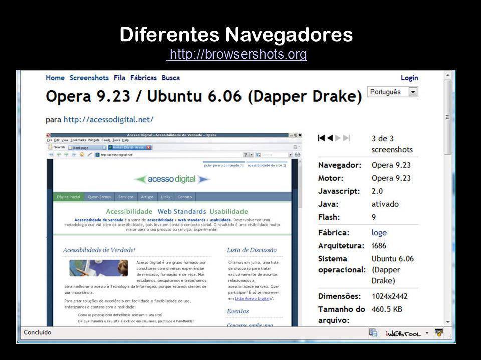 Diferentes Navegadores http://browsershots.org http://browsershots.org