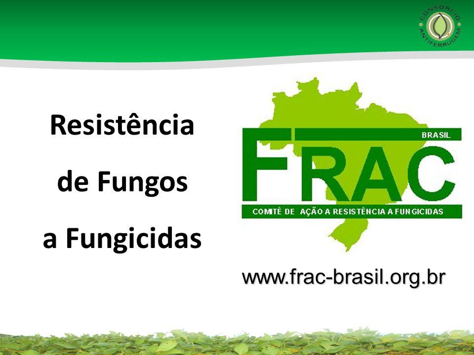 Resistência de Fungos a Fungicidas www.frac-brasil.org.br