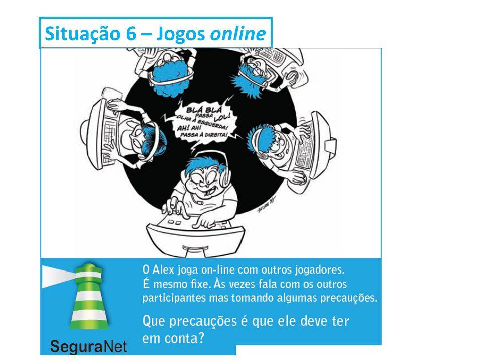 Situação 6 – Jogos online