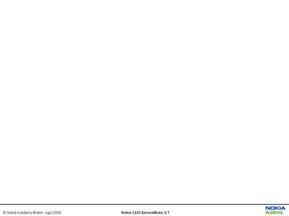 © Nokia Academy Brasil - Ago 2008Nokia 5220 XpressMusic ILT Nokia 5220 XpressMusicSony Ericsson W380Motorola W5Samsung F250 Rede Tri-band, GSM, EDGE Quadri-band, GSM, EDGE Câmera 2.0 MPix1.3 MPix Memória Até 64MB + cartão MicroSD de até 4GB 14MB + cartão Memory Stick Micro de até 2GB 20MB + cartão de até 1GB17MB Áudio Music Player com chip exclusivo, saída de áudio 3,5mm, Rádio FM Music Player, Rádio FMMusic Player Extras/ Conectividade Luzes rítmicas, Bluetooth, USB, MSN Messenger, Yahoo Messenger e E-mail Bluetooth, USB e E-mail Tabela Comparativa Nokia 5220 Classic