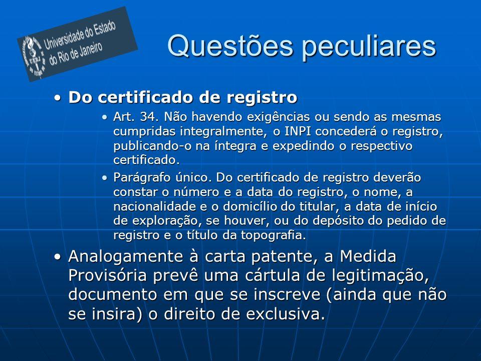 Questões peculiares Do certificado de registroDo certificado de registro Art. 34. Não havendo exigências ou sendo as mesmas cumpridas integralmente, o