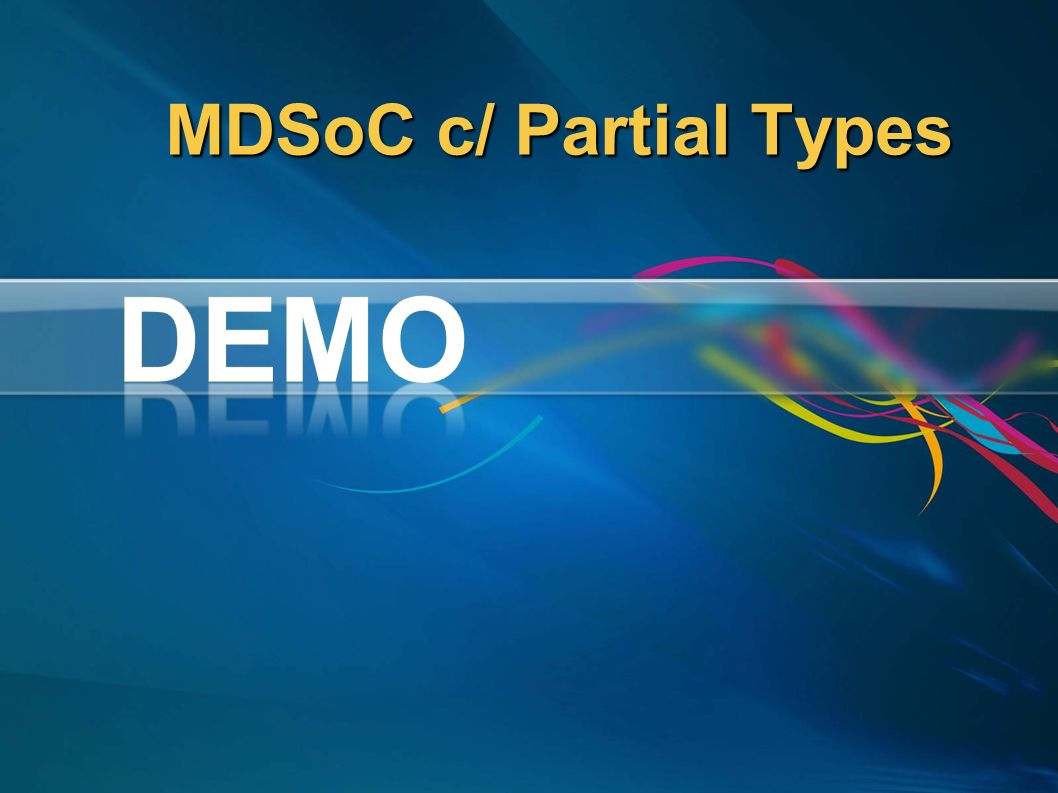 MDSoC c/ Partial Types