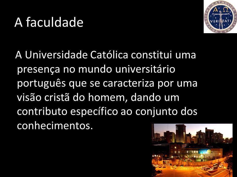 Universidade Católica Portuguesa - Faculdade de Ciências Humanas