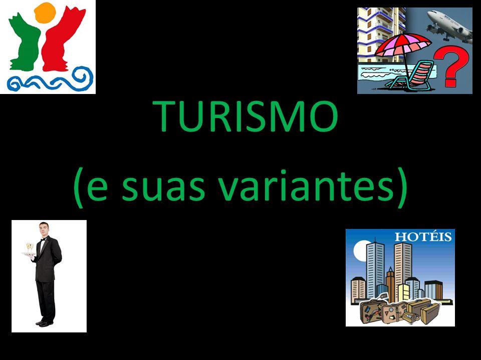 Turismo Rede Pública: Escola Superior de Hotelaria e Turismo do Estoril Rede Privada: UAL