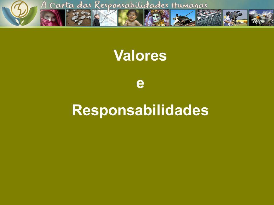 Valores e Responsabilidades