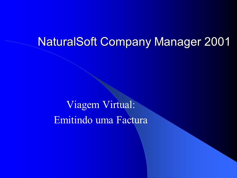 NaturalSoft Company Manager 2001 Viagem Virtual: Emitindo uma Factura