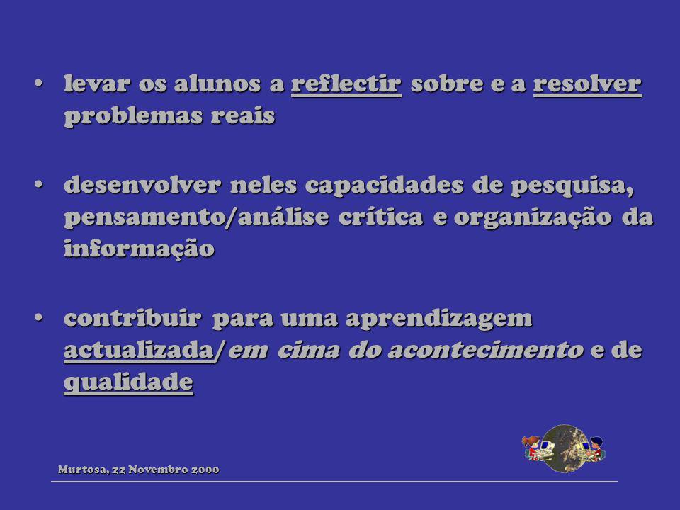levar os alunos a reflectir sobre e a resolver problemas reaislevar os alunos a reflectir sobre e a resolver problemas reais desenvolver neles capacid