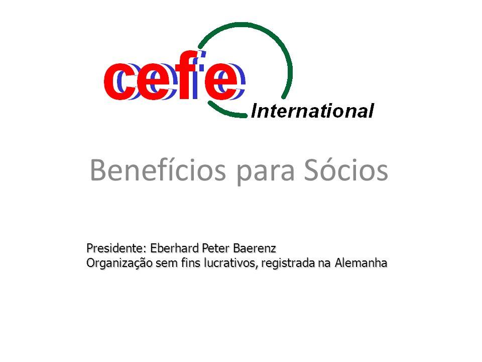 Benefícios para os membros individuais Fortalecer o CEFE, a nível regional a mundial Prioridade nas vagas de contratos de treinamento Condicao para certificação internacional Desconto de até 85% na loja Maior acesso a documentos, manuals, etc.