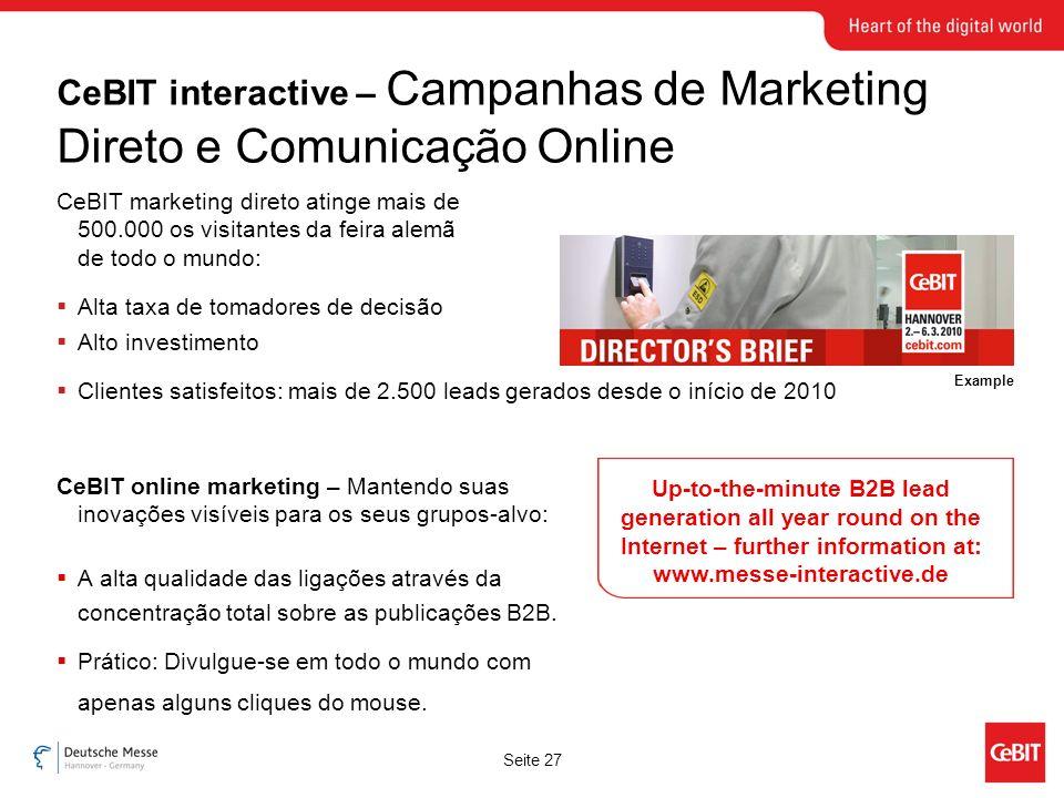 Seite 27 CeBIT online marketing – Mantendo suas inovações visíveis para os seus grupos-alvo: A alta qualidade das ligações através da concentração total sobre as publicações B2B.