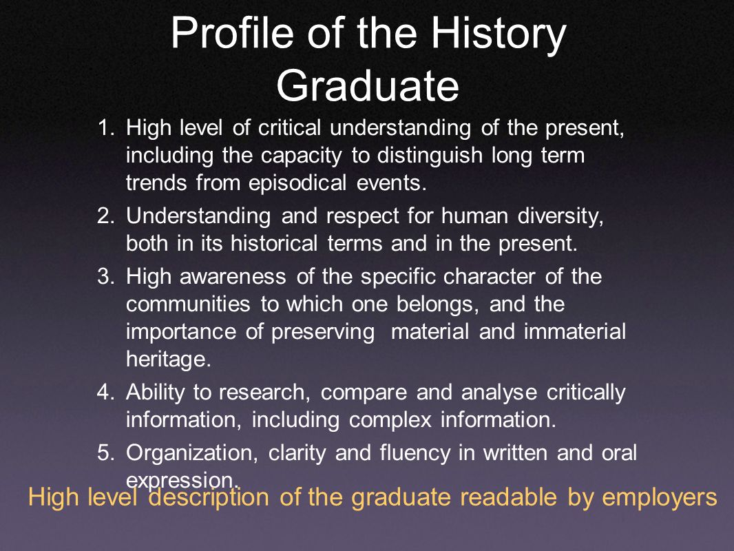 Profile of the History Graduate 1.