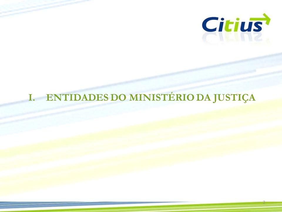 3 Instituto das Tecnologias de Informação na Justiça (ITIJ) Missão: Estudo, concepção, condução, execução e avaliação dos planos de informatização e actualização tecnológica da actividade dos órgãos, serviços e organismos integrados na área da justiça.