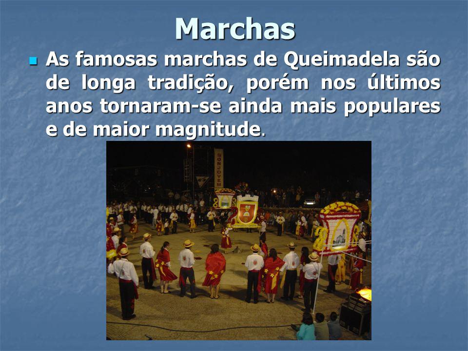 Marchas As famosas marchas de Queimadela são de longa tradição, porém nos últimos anos tornaram-se ainda mais populares e de maior magnitude. As famos