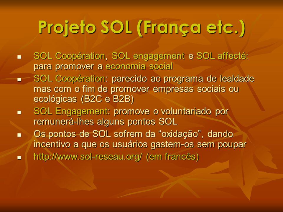 Projeto SOL (França etc.) SOL Coopération, SOL engagement e SOL affecté: para promover a economia social SOL Coopération, SOL engagement e SOL affecté
